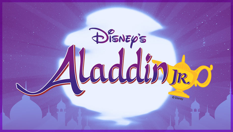 Join us for Aladdin Jr • Wednesday, July 26th • 2PM and 7PM